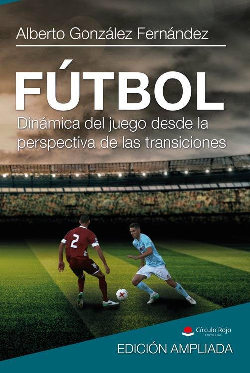Libro: Fútbol. Dinámica del juego desde la perspectiva de las transiciones